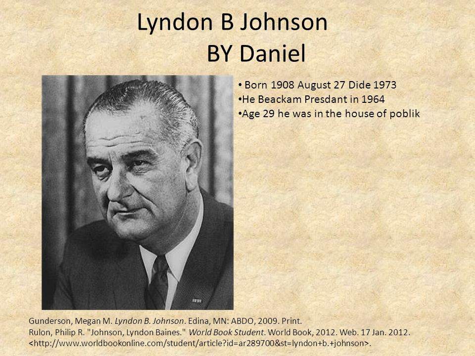 Lyndon B Johnson BY Daniel