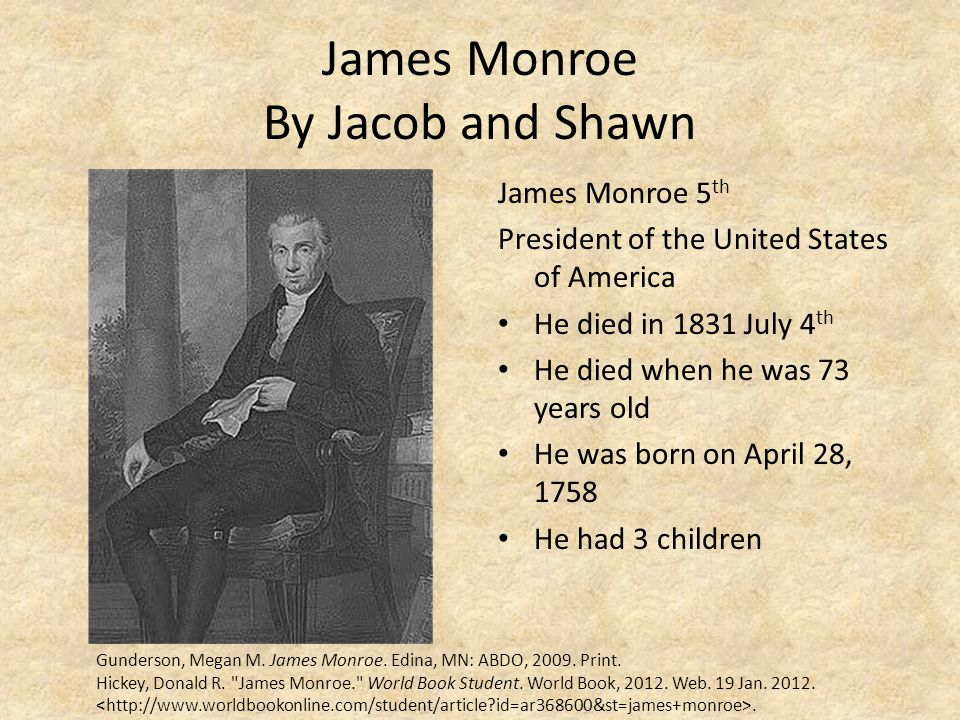 James Monroe By Jacob and Shawn