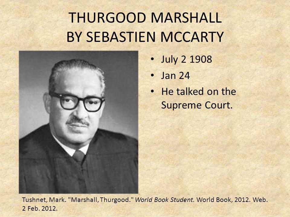 THURGOOD MARSHALL BY SEBASTIEN MCCARTY