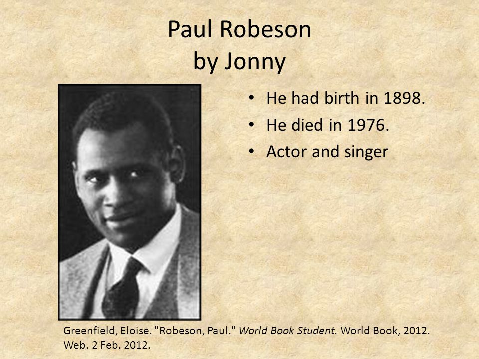 Paul Robeson by Jonny He had birth in 1898. He died in 1976.