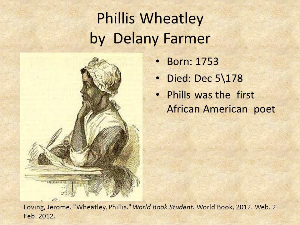 Phillis Wheatley by Delany Farmer