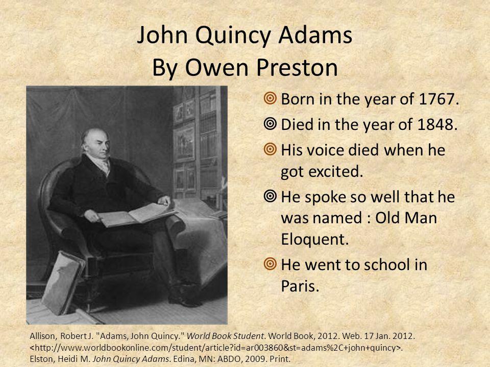 John Quincy Adams By Owen Preston