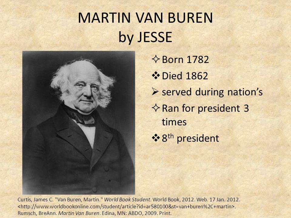 MARTIN VAN BUREN by JESSE