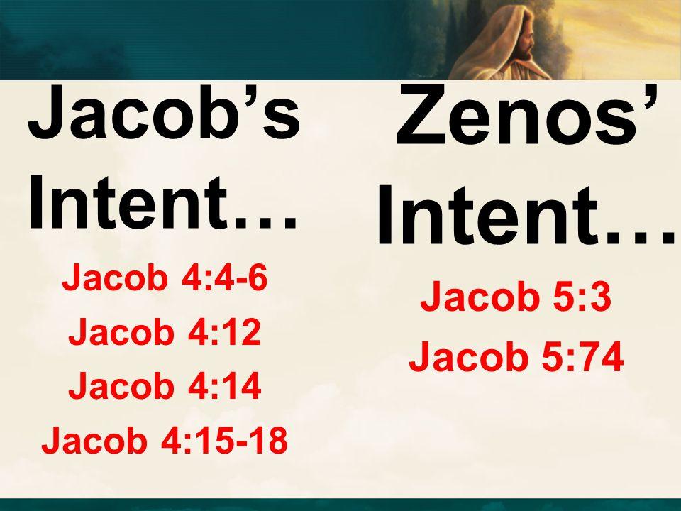Jacob 4:4-6 Jacob 4:12 Jacob 4:14 Jacob 4:15-18