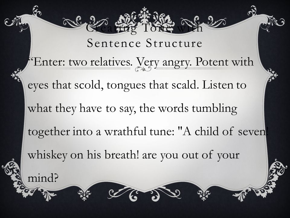 Creating Tone with Sentence Structure