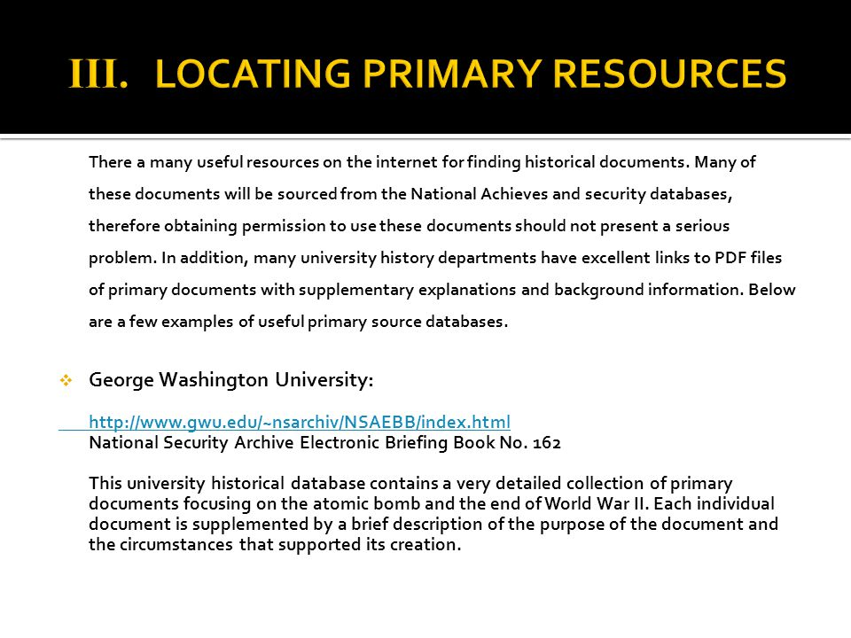 III. LOCATING PRIMARY RESOURCES