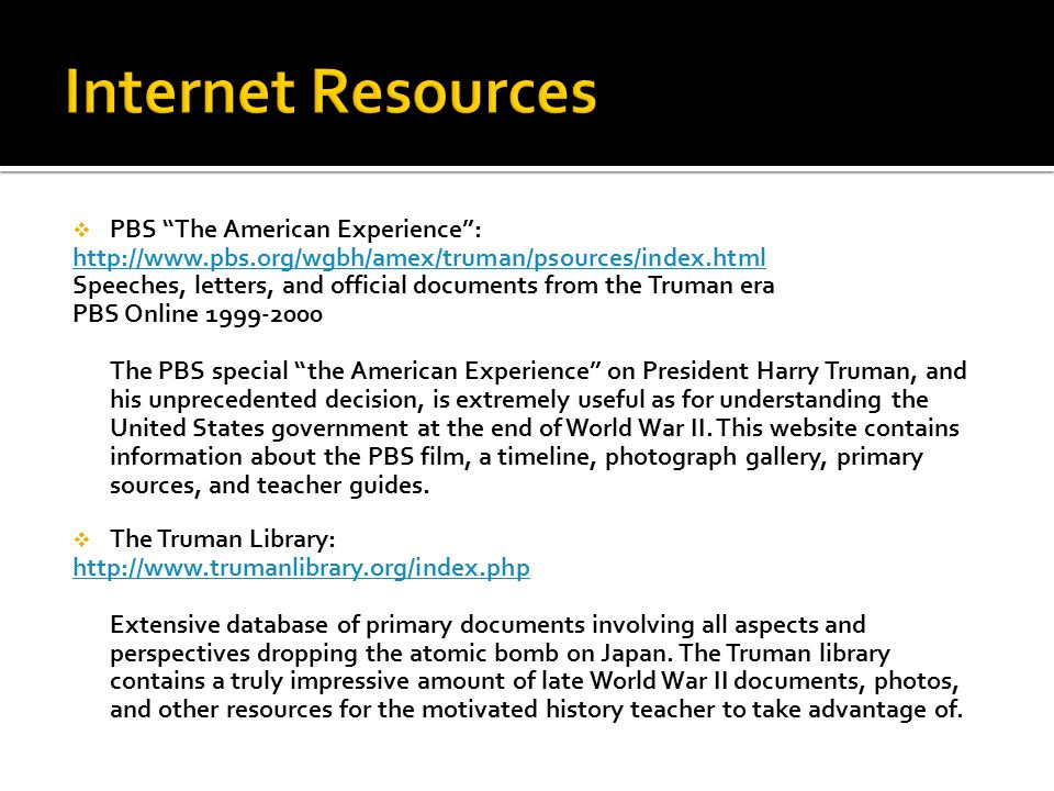 Internet Resources PBS The American Experience :