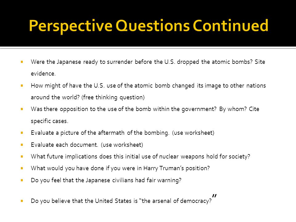Perspective Questions Continued