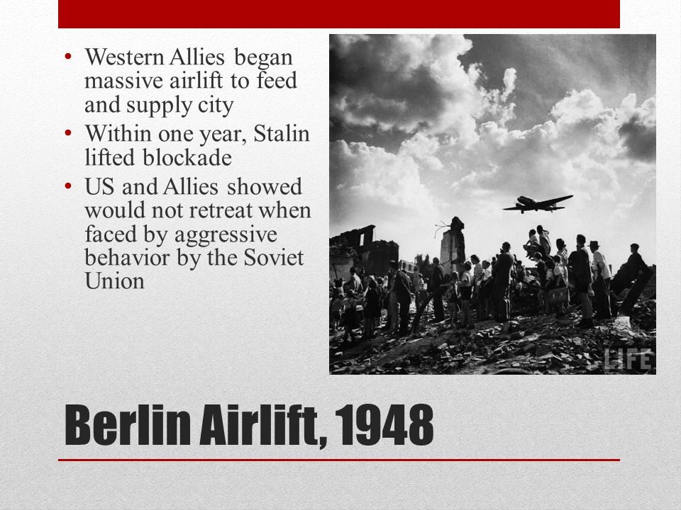 Western Allies began massive airlift to feed and supply city