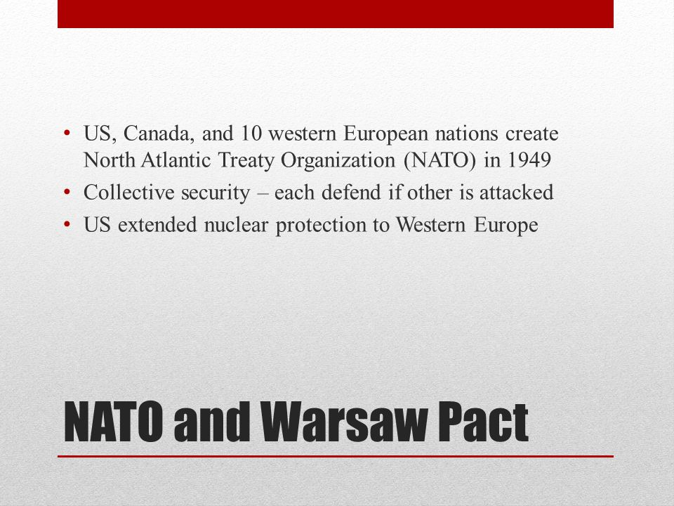 US, Canada, and 10 western European nations create North Atlantic Treaty Organization (NATO) in 1949