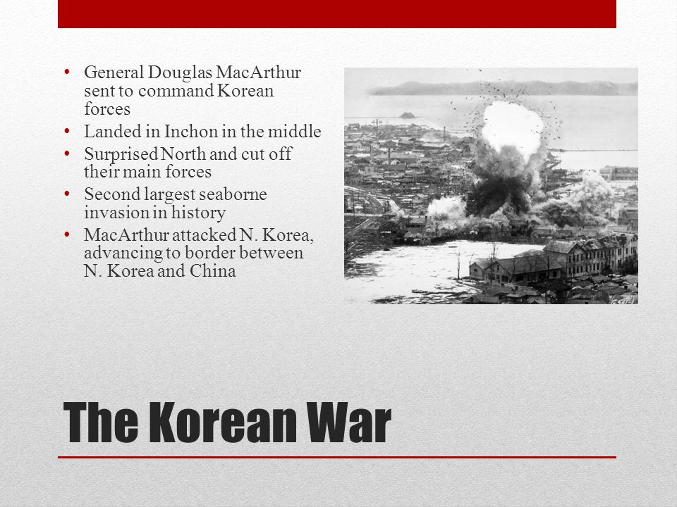 The Korean War General Douglas MacArthur sent to command Korean forces