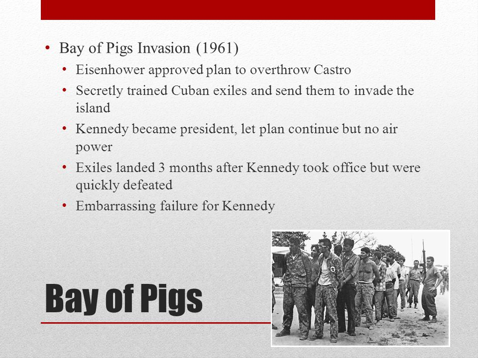 Bay of Pigs Bay of Pigs Invasion (1961)