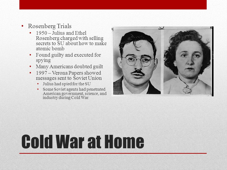 Cold War at Home Rosenberg Trials