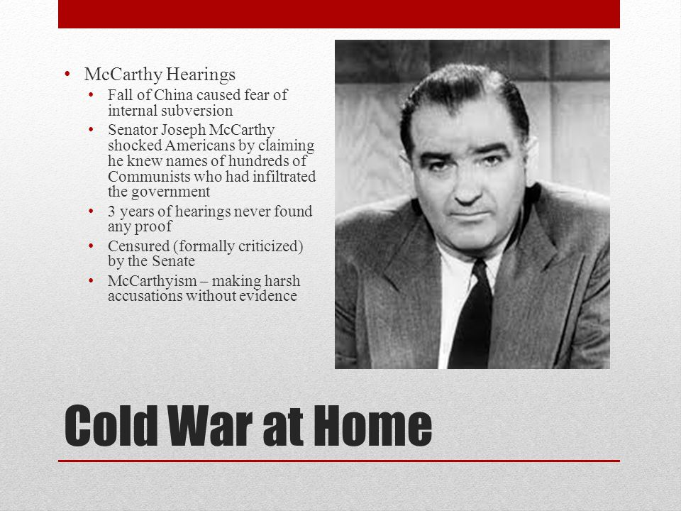 Cold War at Home McCarthy Hearings