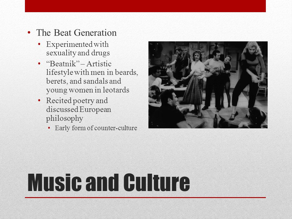 Music and Culture The Beat Generation