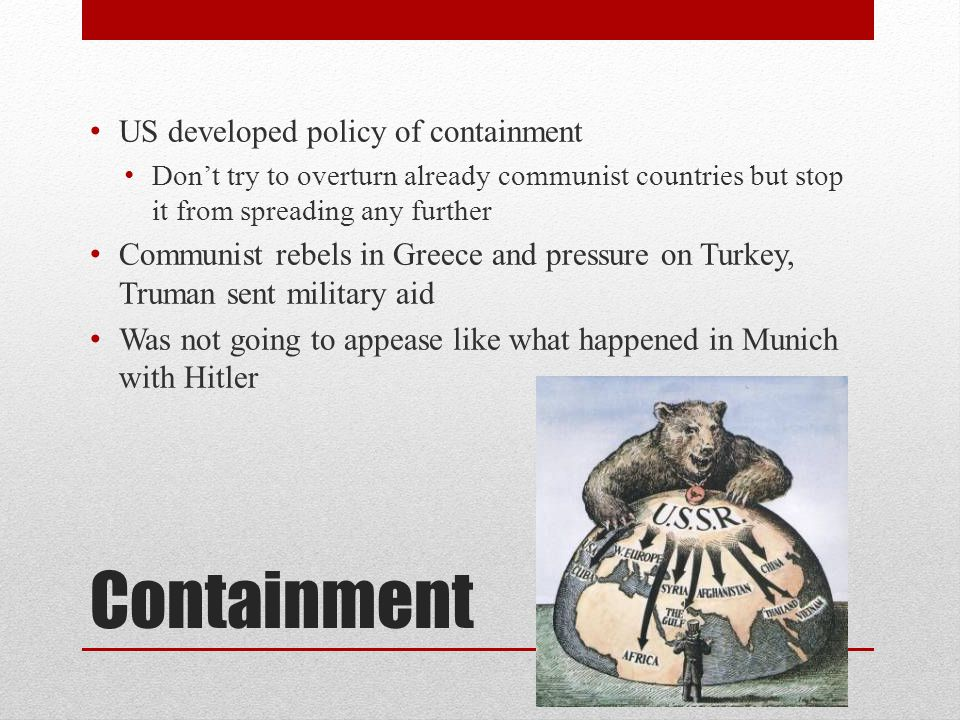 Containment US developed policy of containment
