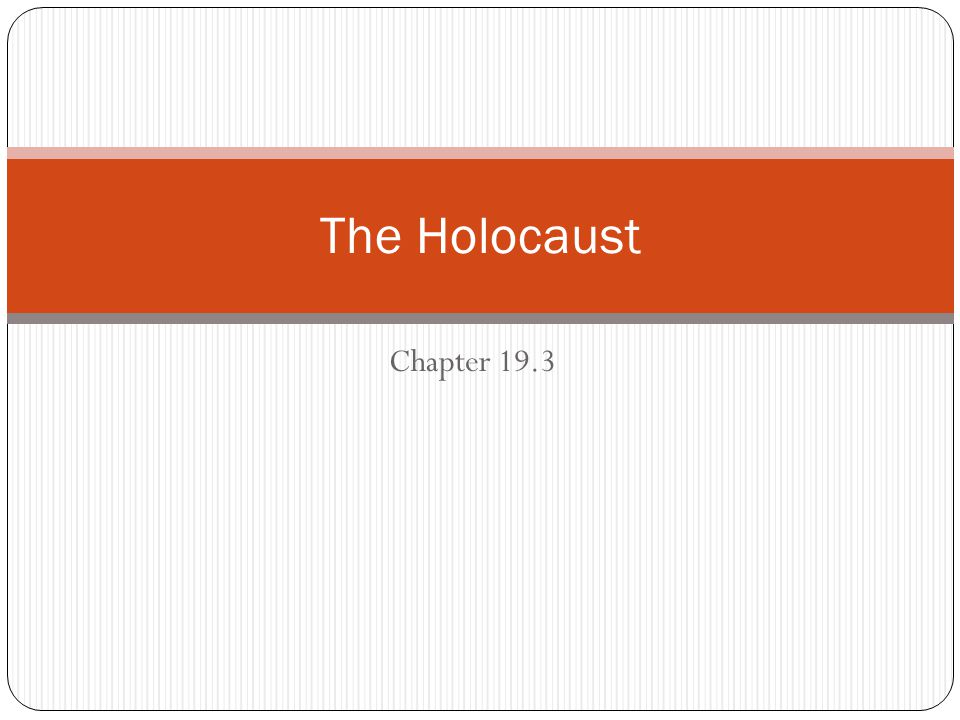 The Holocaust Chapter 19.3