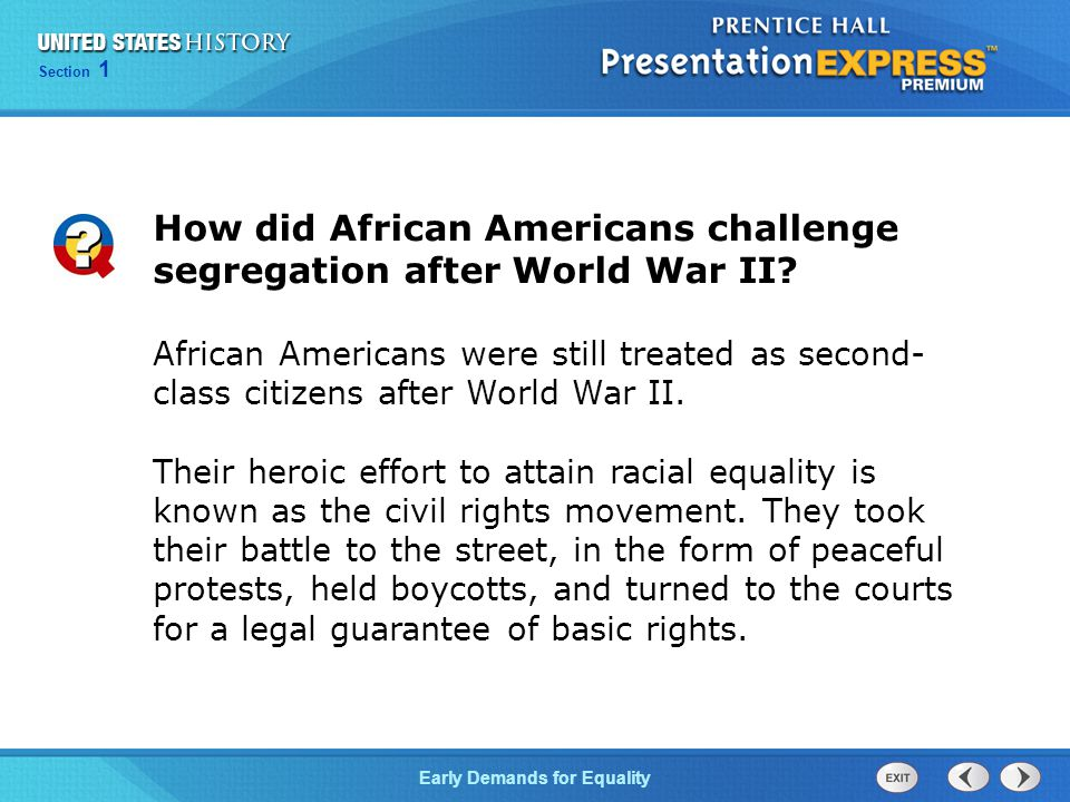 How did African Americans challenge segregation after World War II