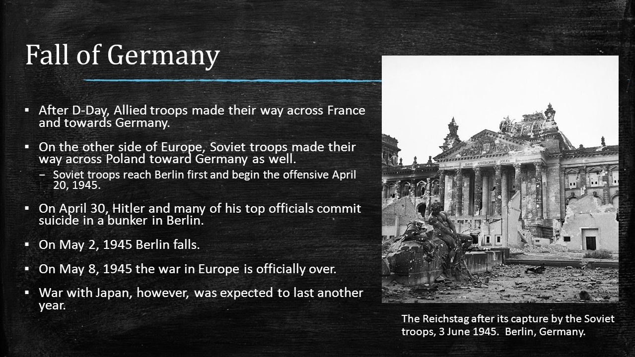 Fall of Germany After D-Day, Allied troops made their way across France and towards Germany.