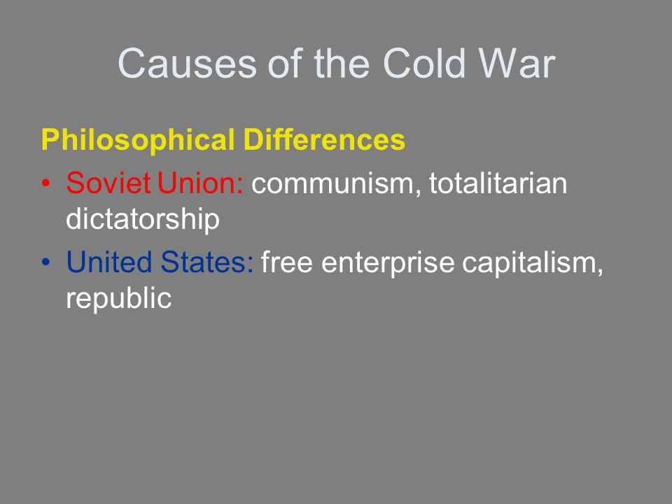 Causes of the Cold War Philosophical Differences