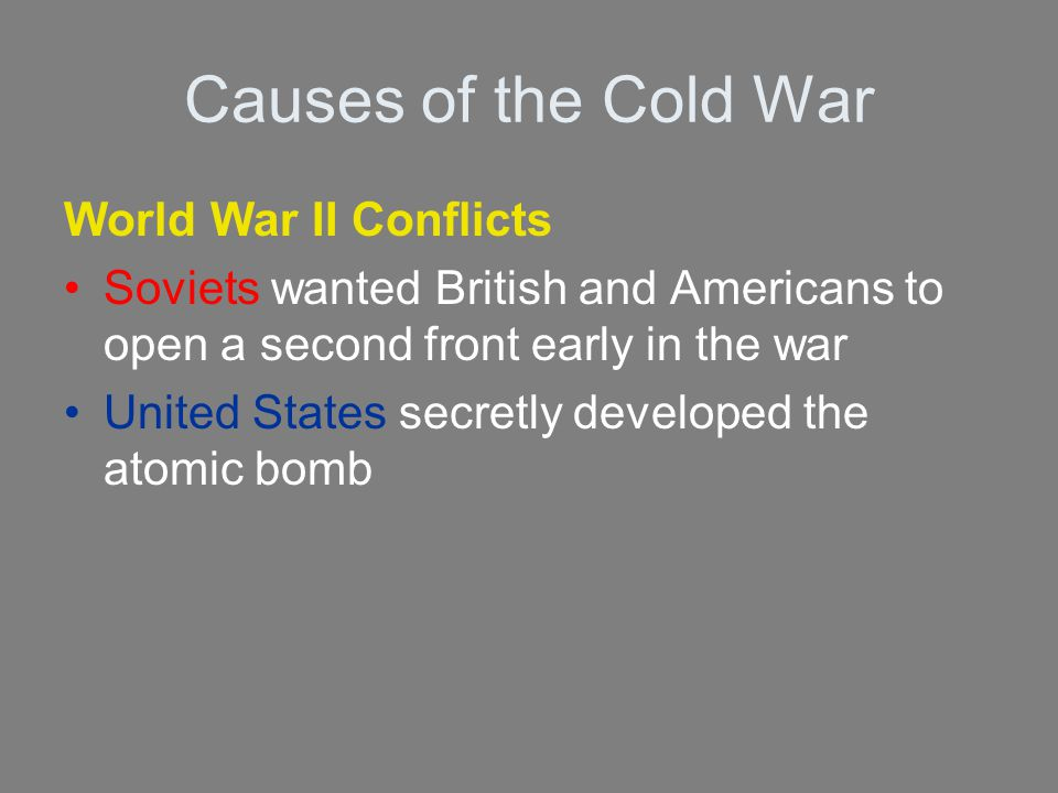 Causes of the Cold War World War II Conflicts