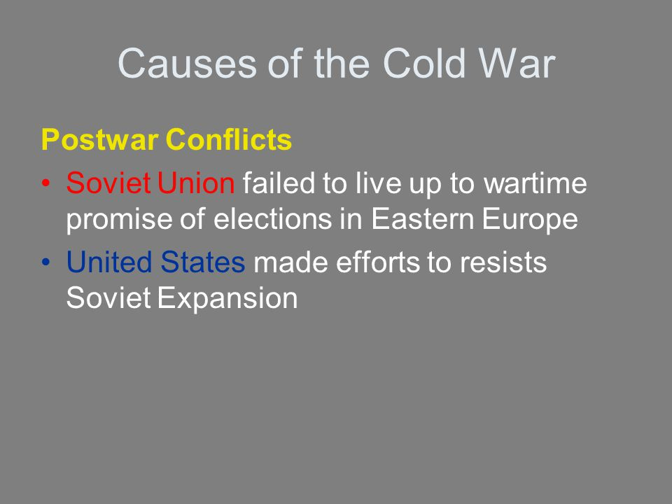 Causes of the Cold War Postwar Conflicts