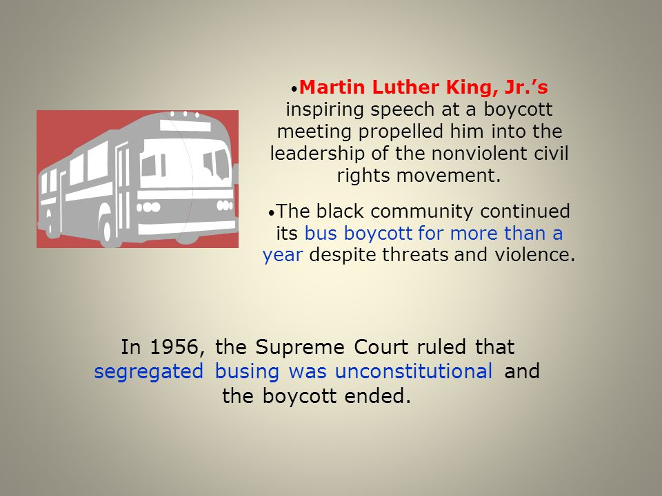 Martin Luther King, Jr.'s inspiring speech at a boycott meeting propelled him into the leadership of the nonviolent civil rights movement.