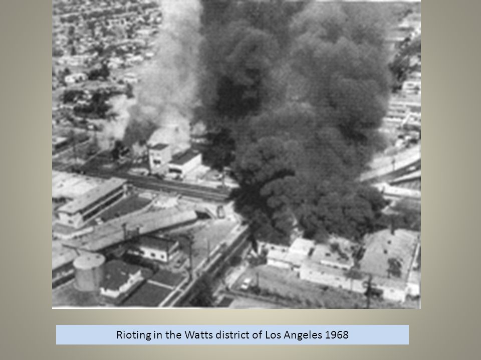 Rioting in the Watts district of Los Angeles 1968