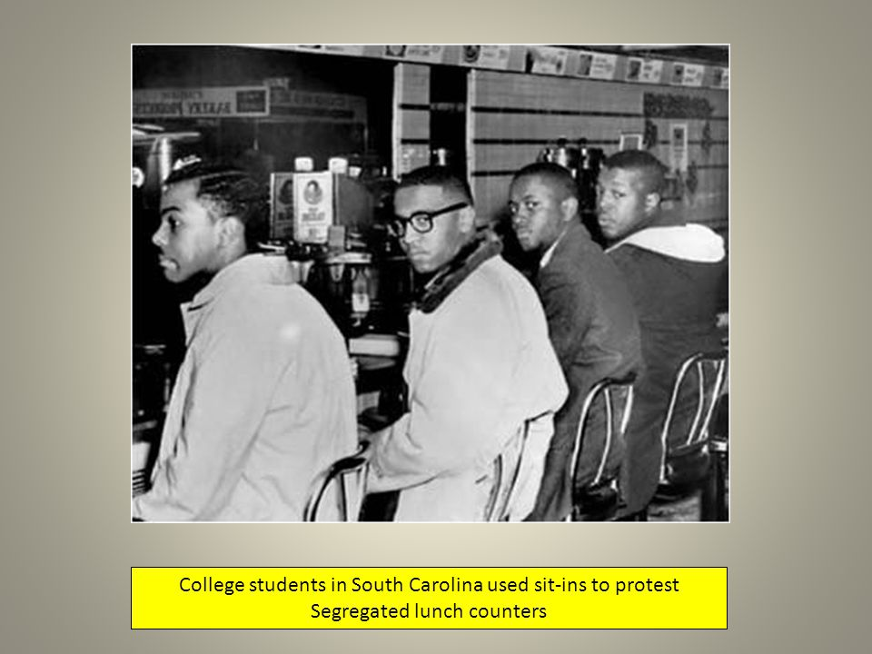 College students in South Carolina used sit-ins to protest