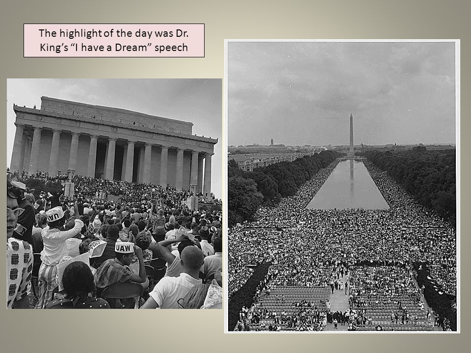 The highlight of the day was Dr. King's I have a Dream speech
