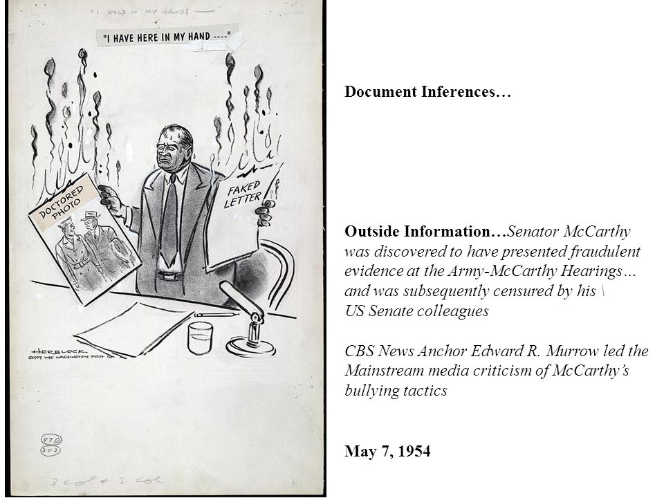 Document Inferences… Outside Information…Senator McCarthy. was discovered to have presented fraudulent.