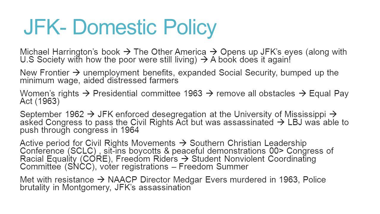 JFK- Domestic Policy