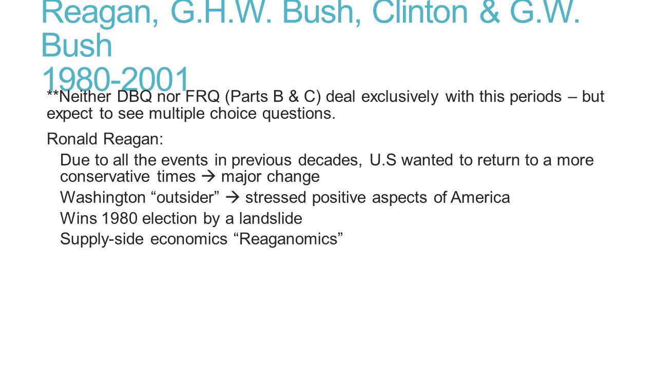 Reagan, G.H.W. Bush, Clinton & G.W. Bush 1980-2001