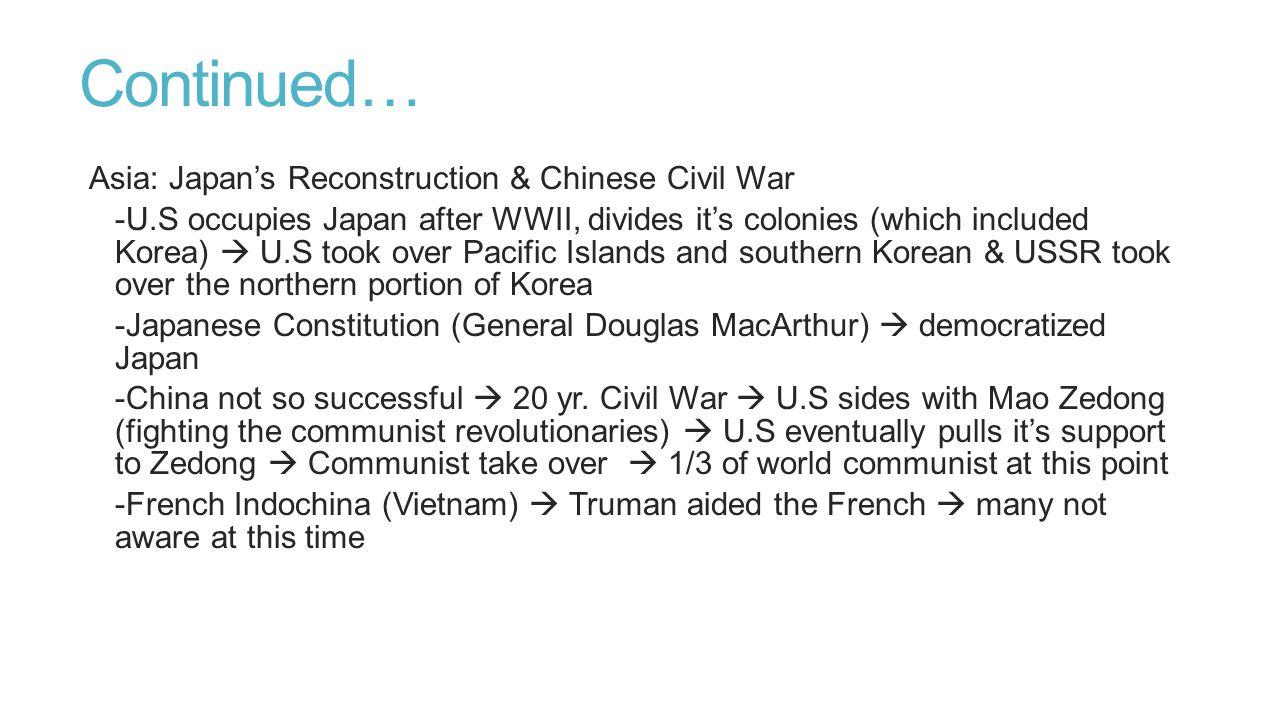 Continued… Asia: Japan's Reconstruction & Chinese Civil War