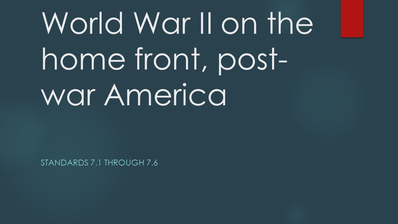 World War II on the home front, post-war America