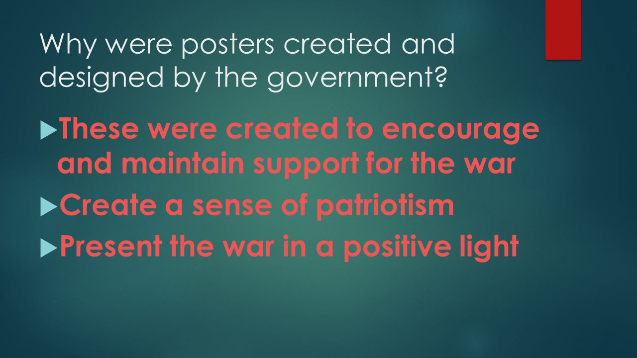 Why were posters created and designed by the government