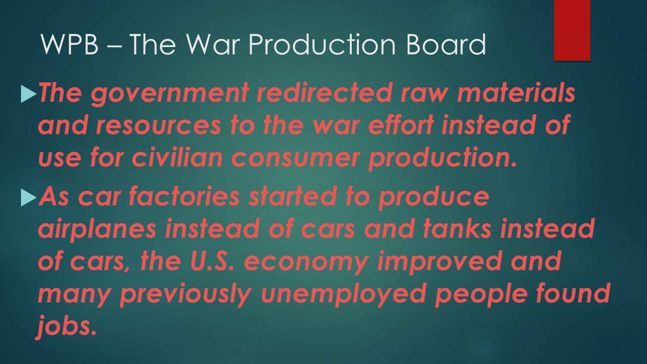 WPB – The War Production Board
