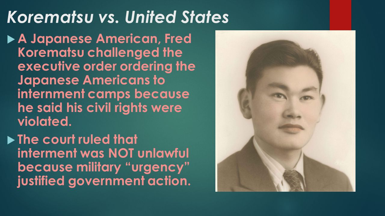 korematsu vs the united states Korematsu v united states 323 us 214 (1944), was a landmark united states supreme court it concerned the constitutionality of military commanders, under an.