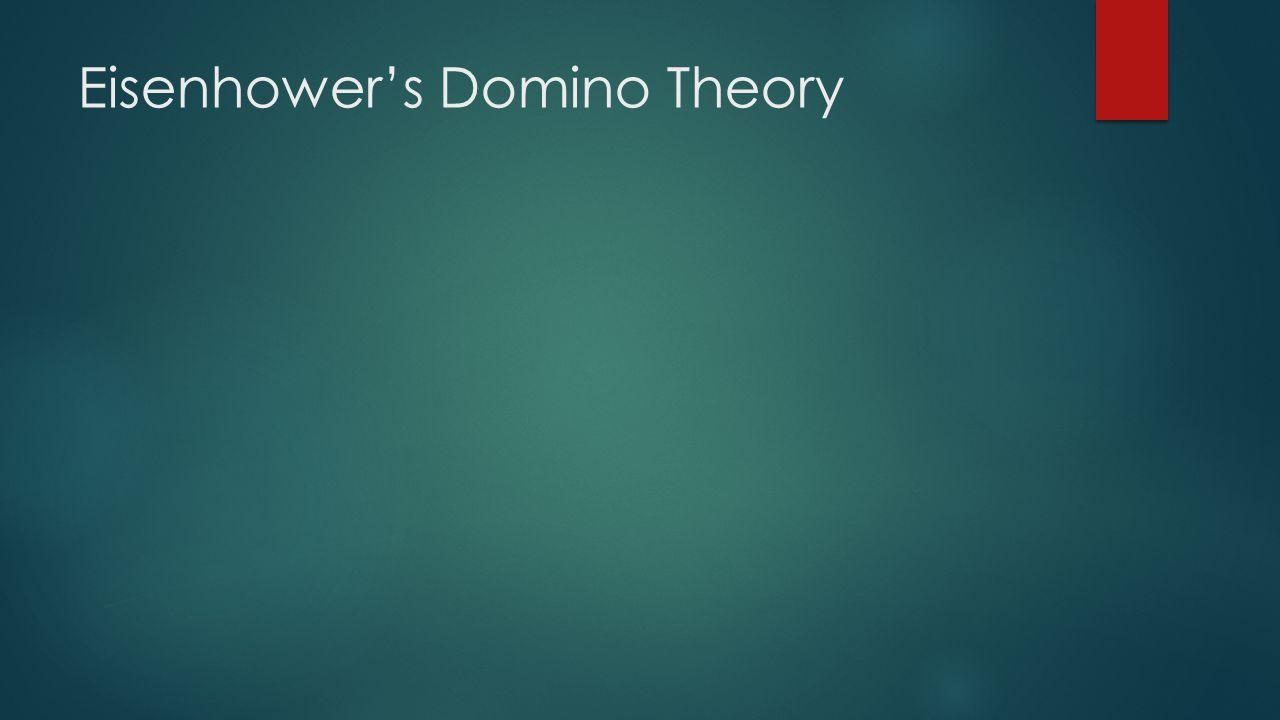 Eisenhower's Domino Theory