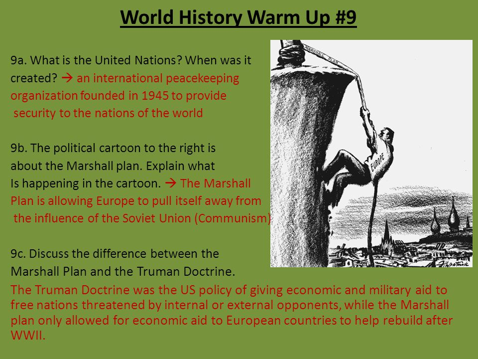World History Warm Up #9 Marshall Plan and the Truman Doctrine.
