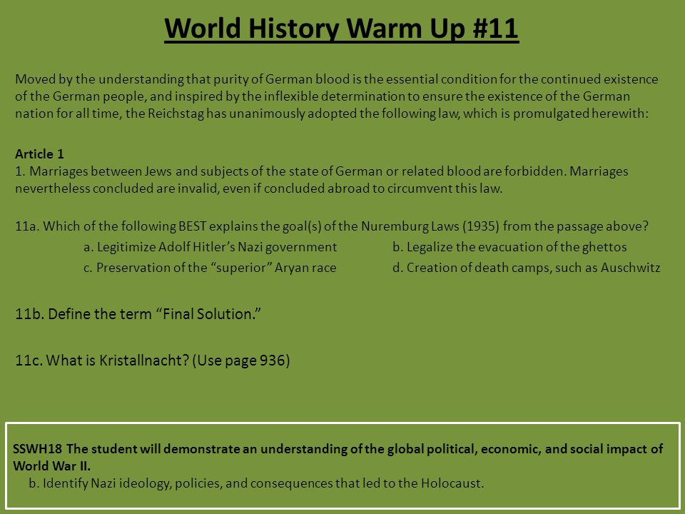 World History Warm Up #11 11b. Define the term Final Solution.
