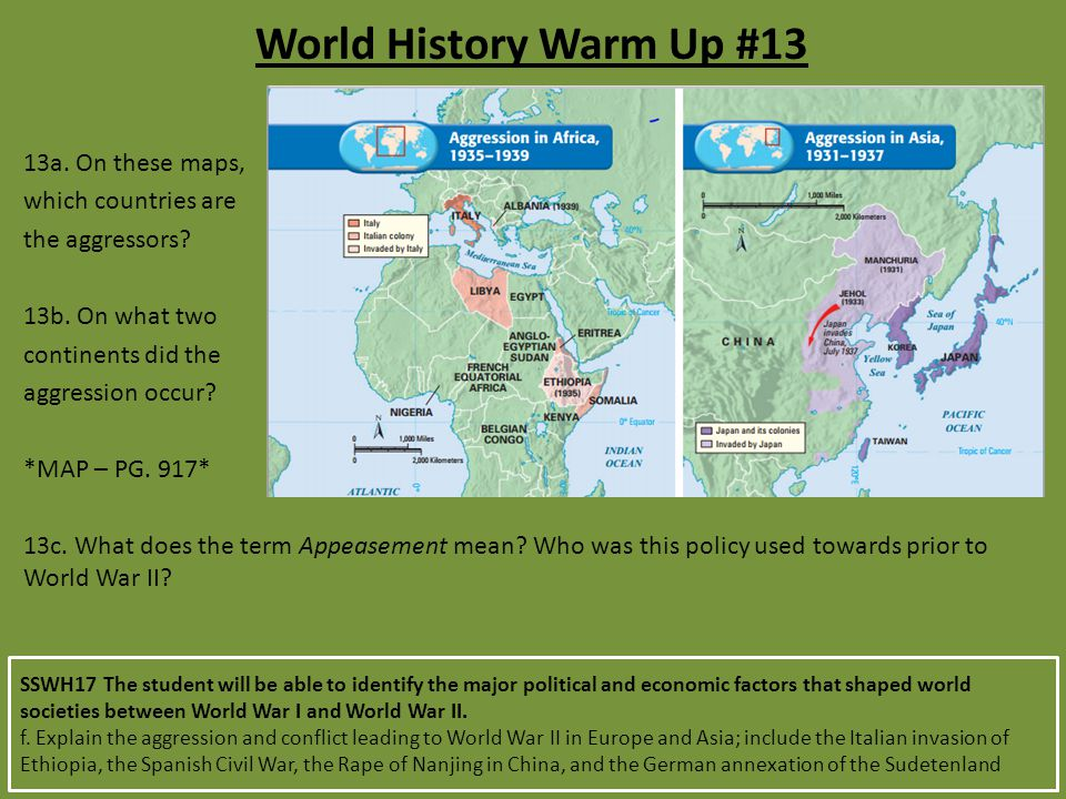World History Warm Up #13 13a. On these maps, which countries are