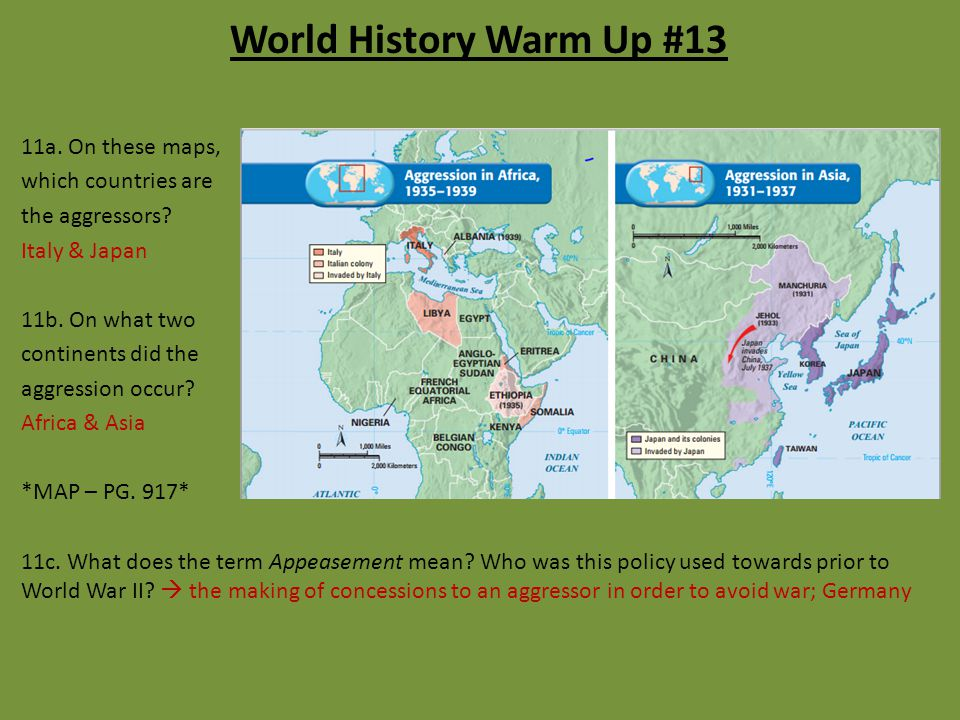 World History Warm Up #13 11a. On these maps, which countries are