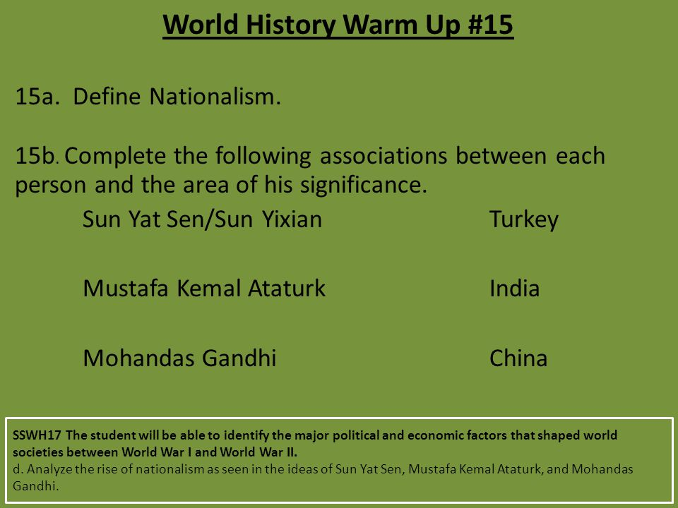 World History Warm Up #15 15a. Define Nationalism.
