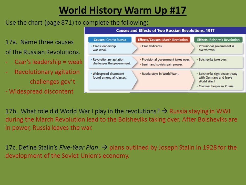 World History Warm Up #17 Use the chart (page 871) to complete the following: 17a. Name three causes.