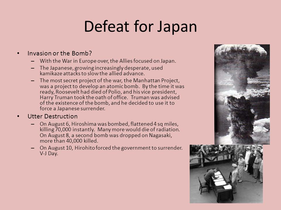 Defeat for Japan Invasion or the Bomb Utter Destruction