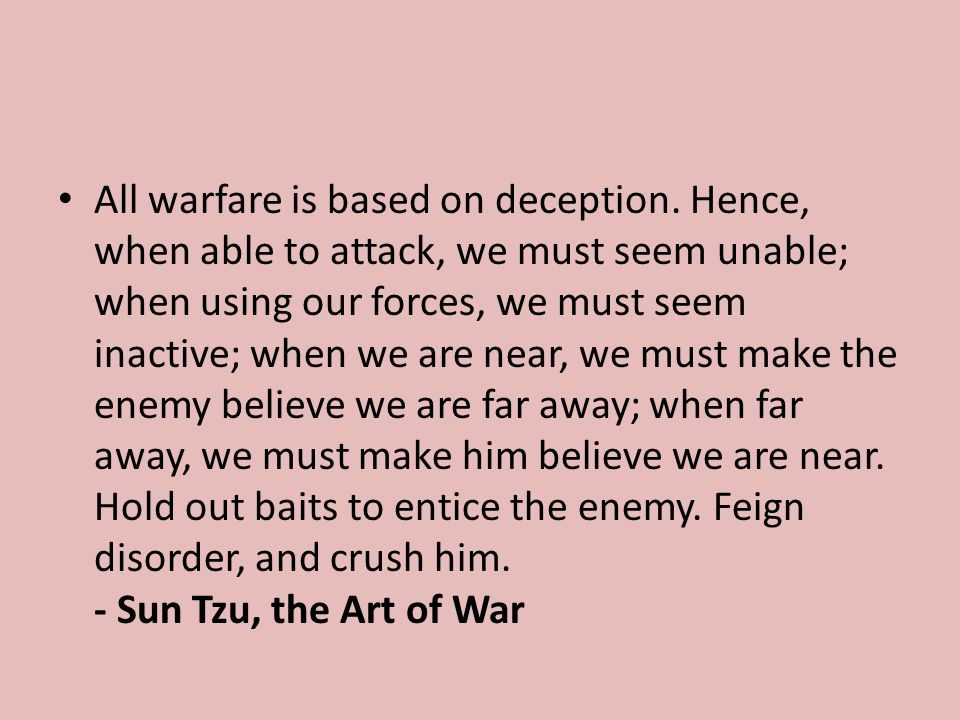 All warfare is based on deception