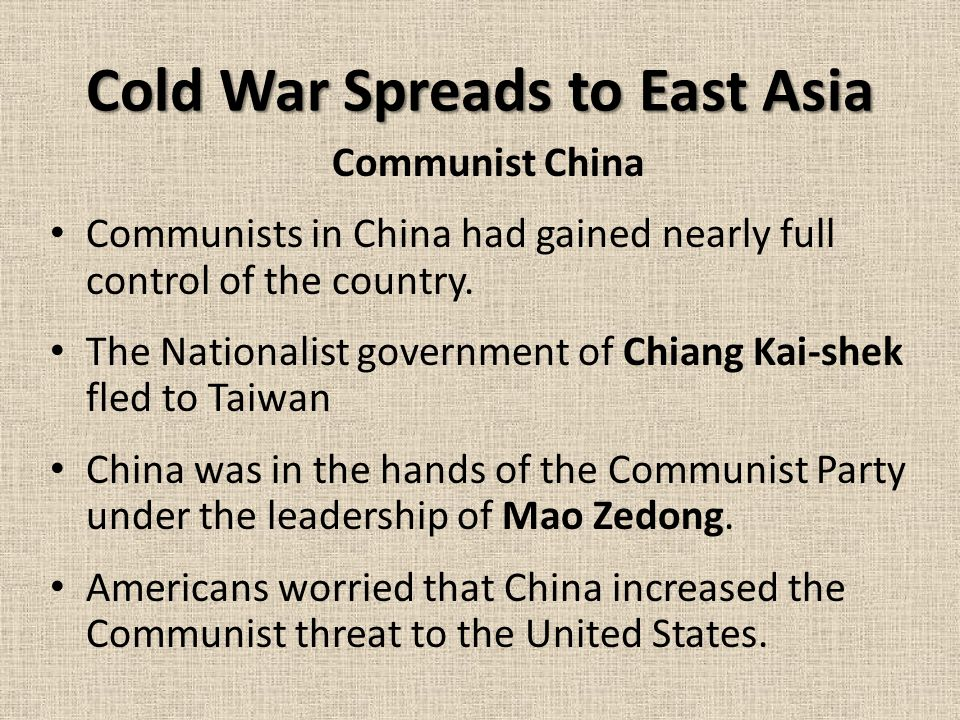 Cold War Spreads to East Asia