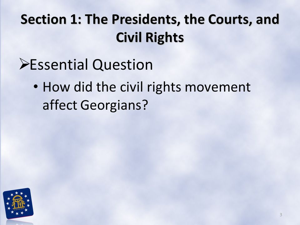 Section 1: The Presidents, the Courts, and Civil Rights