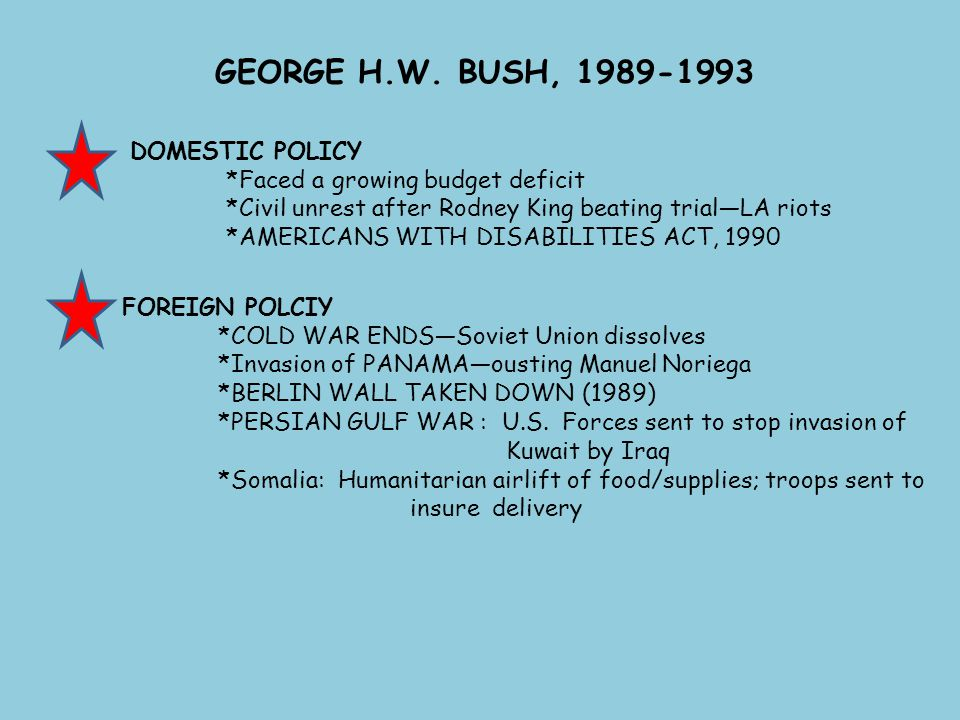 GEORGE H.W. BUSH, 1989-1993 DOMESTIC POLICY